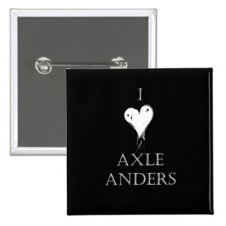 """I love Axle Anders"" Pin"