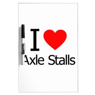 I Love Axle Stalls Dry-Erase Whiteboard