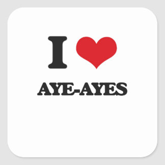 I love Aye-Ayes Stickers