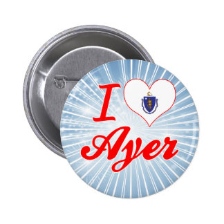 I Love Ayer, Massachusetts Pin