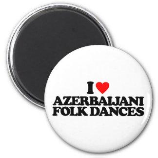 I LOVE AZERBAIJANI FOLK DANCES 2 INCH ROUND MAGNET