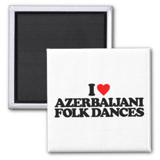 I LOVE AZERBAIJANI FOLK DANCES 2 INCH SQUARE MAGNET