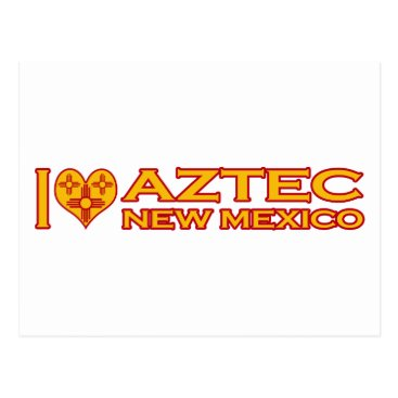 Aztec Themed I Love Aztec, NM Postcard