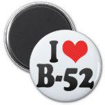 I Love B-52 Magnets