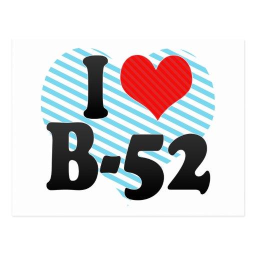 I Love B-52 Postcards