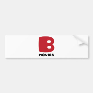 I Love B-Movies Bumper Sticker