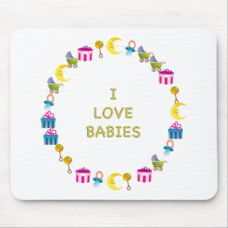 I Love Babies Mouse Pad