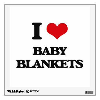 I Love Baby Blankets Room Graphics