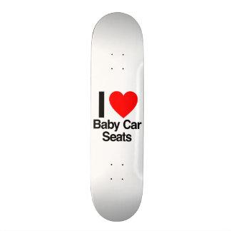 i love baby car seats skate decks