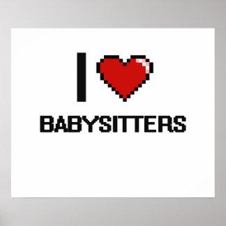 I love Babysitters Poster
