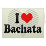 I Love Bachata Greeting Card