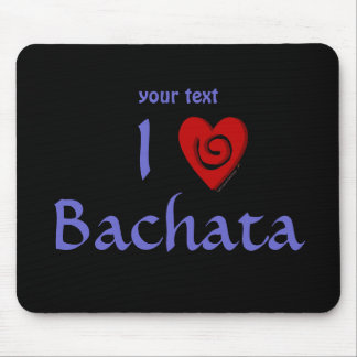 I Love Bachata Heart Latin Dancing Custom Mouse Pad