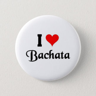 i love Bachata Pinback Button