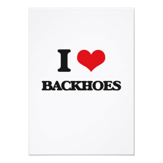 I Love Backhoes 5x7 Paper Invitation Card