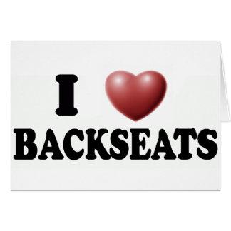 I Love Backseats Greeting Cards