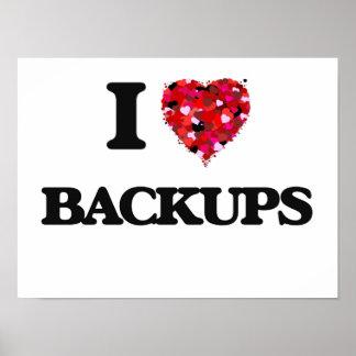 I Love Backups Poster