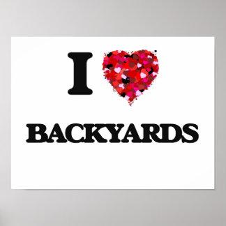 I Love Backyards Poster