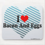 I Love Bacon And Eggs Mouse Pad