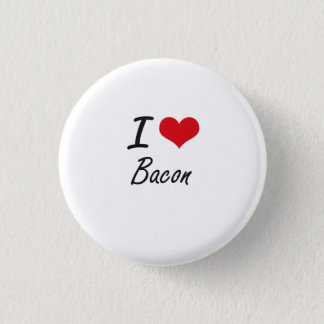 I Love Bacon artistic design Pinback Button