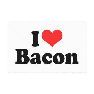 I Love Bacon Stretched Canvas Print