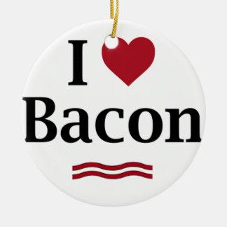 I love Bacon! Ceramic Ornament