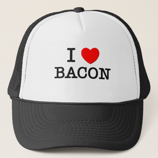 I Love BACON ( food ) Trucker Hat