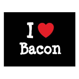 I love Bacon heart T-Shirt Postcard