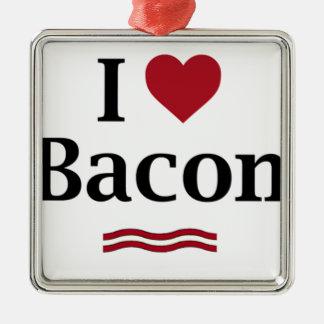 I love Bacon! Metal Ornament