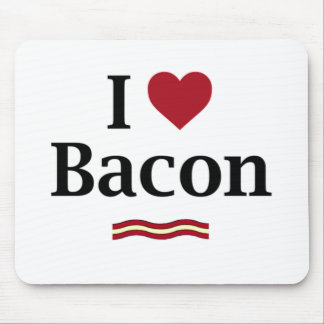 I love Bacon! Mouse Pad