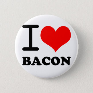 I love bacon pinback button
