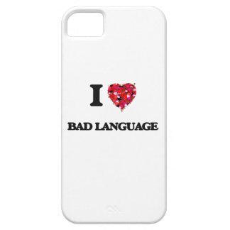 I Love Bad Language iPhone 5 Covers