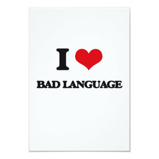I Love Bad Language 3.5x5 Paper Invitation Card
