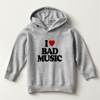 I LOVE BAD MUSIC HOODIE