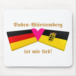 I Love Baden-Wuerttemberg ist mir lieb Mouse Pad