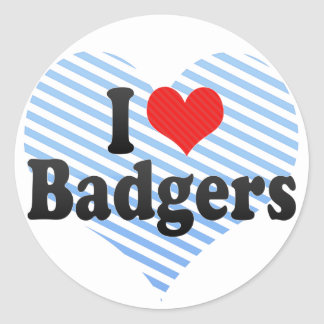 I Love Badgers Classic Round Sticker