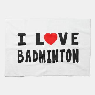 I Love Badminton Towel