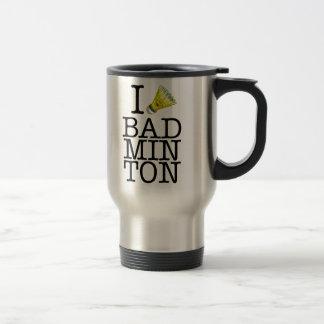 I love badminton travel mug