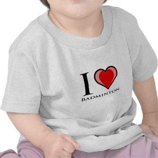 I Love Badminton Shirt