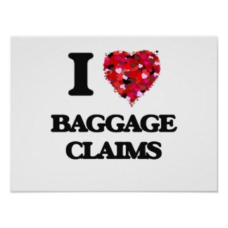 I Love Baggage Claims Poster