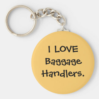 I LOVE Baggage Handlers luggage tag Basic Round Button Keychain