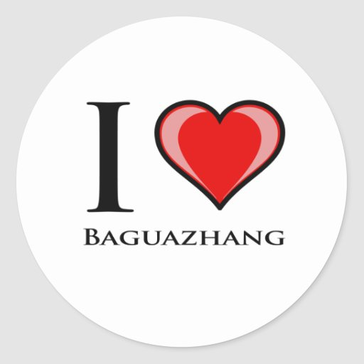 I Love Baguazhang Round Sticker
