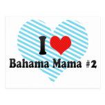 I Love Bahama Mama #2 Postcard