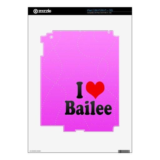I love Bailee Skin For The iPad 2