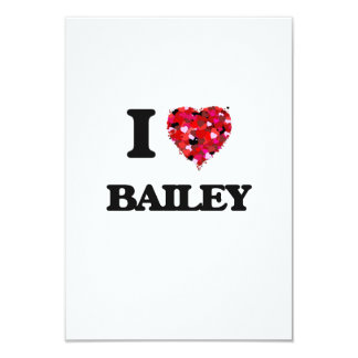 I Love Bailey 3.5x5 Paper Invitation Card