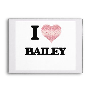 I Love Bailey Envelope