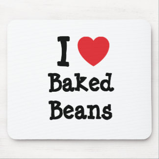 I love Baked Beans heart T-Shirt Mouse Pad