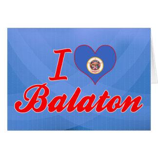I Love Balaton Minnesota Greeting Card