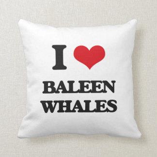 I love Baleen Whales Pillows