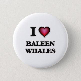 I Love Baleen Whales Pinback Button