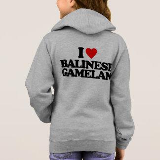 I LOVE BALINESE GAMELAN HOODIE